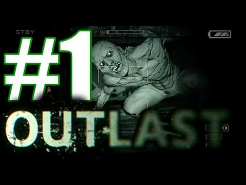 Outlast [Blind] W/ Commentary - White People Like To Investigate!