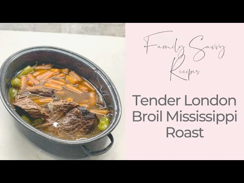 How To Cook Fall Apart Tender London Broil Mississippi Roast