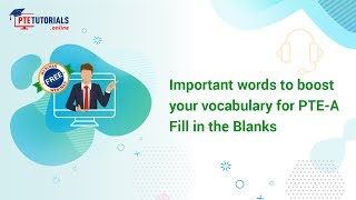 PTE A Webinar Vital Words To Boost Vocabulary For Fill In The Blanks