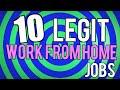 10 Legit Work From Home Jobs