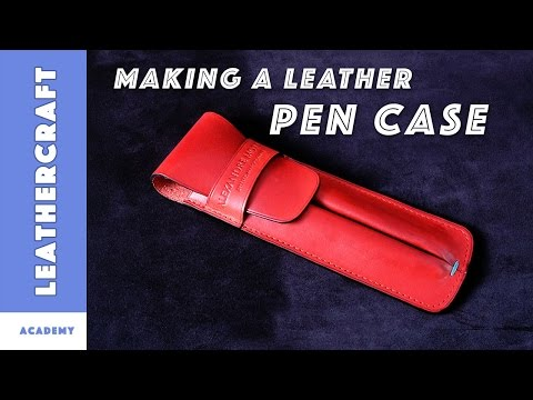 How to make a leather pen case/The Leather Craft Academy/ Dyeing leather by hand