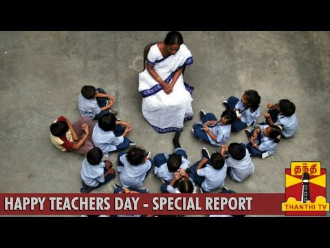 A Special Report honouring Teachers on Teachers Day - Thanthi TV
