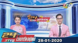 24h Chuyển động 28-01-2020 | Tin tức hôm nay | TayNinhTV