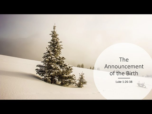 The Announcement of the Birth · 201213 Sunday AM · Pastor Jerome Pittman