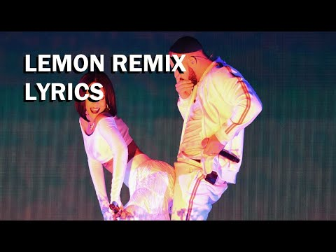 Free Download N.e.r.d & Rihanna - Lemon (drake Remix) (lyrics Video) Mp3 dan Mp4