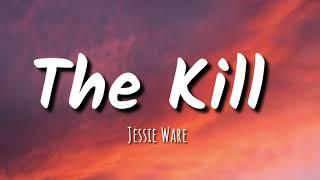 Jessie Ware - The Kill (lyrics)
