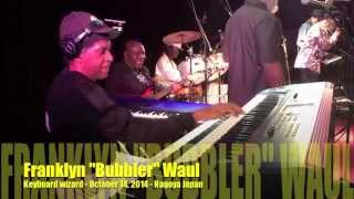"Keyboard wizard Franklyn ""Bubbler"" Waul in action with the Taxi Gang - Japan October 14, 2014"