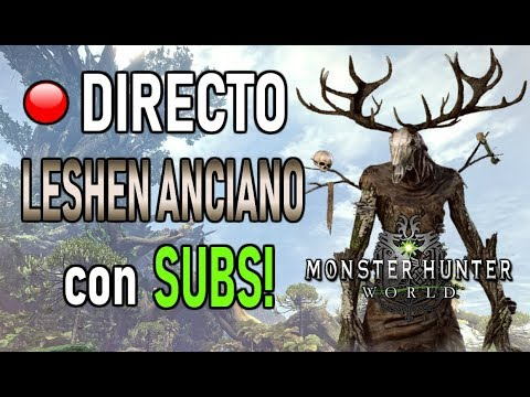 DIRECTO: LESHEN ANCIANO con SUBS! - Monster Hunter World (Gameplay Español) thumbnail