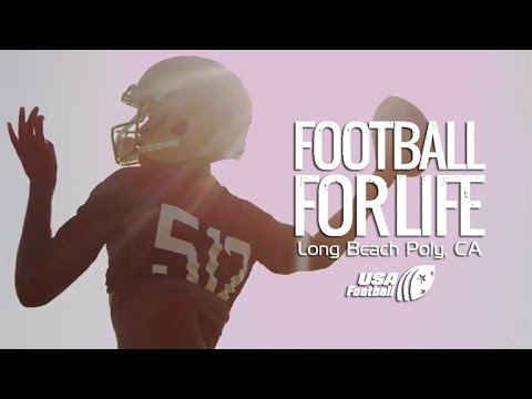Football for Life - Long Beach Poly: Episode 4