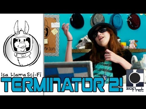 Terminator 2 Isa Awesome Movie- Isa Llama Sci Fi Movie Review