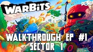 Warbits Walkthrough! IPhone Sector 1 Complete Gameplay!
