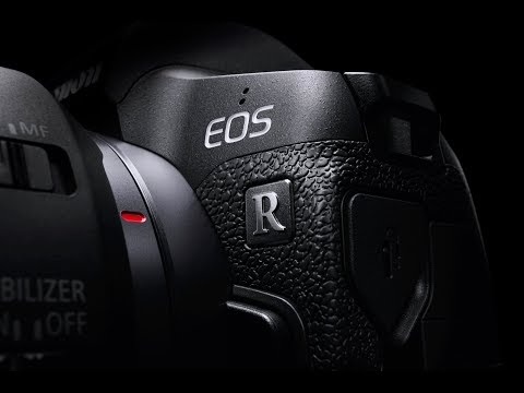 First Look: Canon EOS R Full Frame Mirrorless Camera and RF Lenses