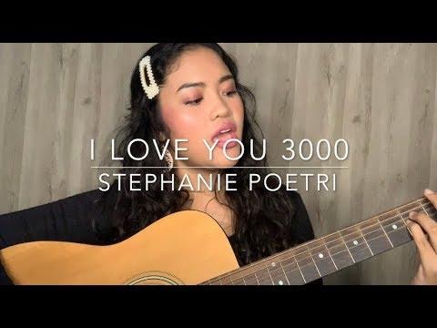 I Love You 3000 - Stephanie Poetri ( Cover )