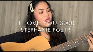 Gambar cover I Love You 3000 - Stephanie Poetri ( cover )