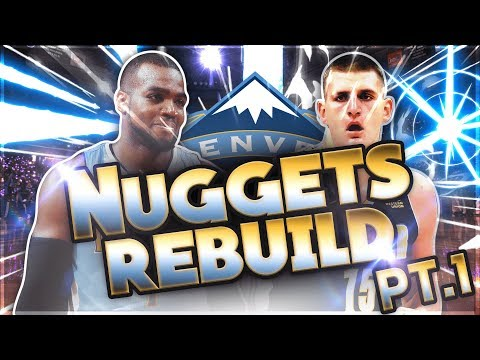 PLAYOFFS IN YEAR ONE! NBA 2k18 Denver Nuggets Rebuild Part 1! #8