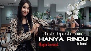 Download Hanya Rindu [Andmesh] - Linda Ayu Koplo Version (Cover)