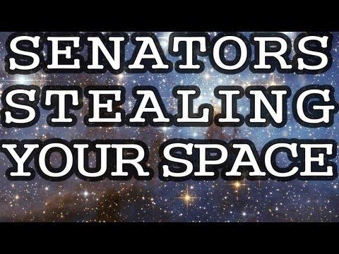Senators Stealing Your SPACE - Howard Bloom