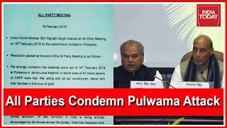 Pulwama Attack : Parties Unite To Condemn Attack After All Party Meet