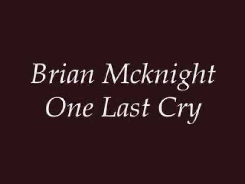 Brian Mcknight  One Last Cry Lyrics