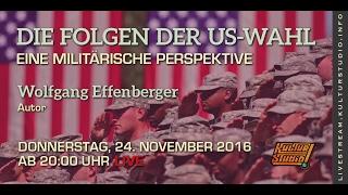 Die Folgen der US-Wahl – Eine militärische Perspektive // Wolfgang Effenberger