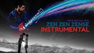 Zen Zen Zense - RADWIMPS Tv Size 【INSTRUMENTAL】 HQ