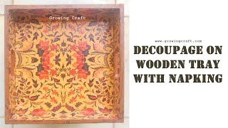 decoupage on tray♥decoupage for beginners♥decoupage on wood♥growing craft♥ decoupage with napkin