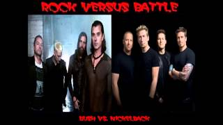 Rock Versus Battle  - Bush vs. Nickelback