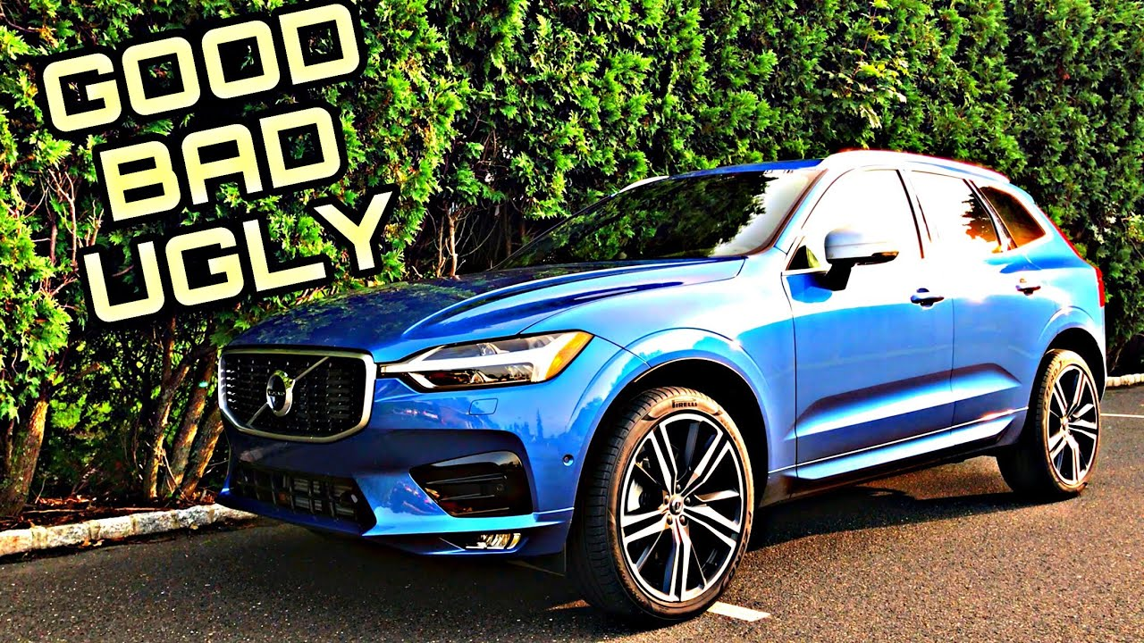2018 Volvo Xc60 R Design Review The Good Bad Ugly