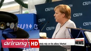 Europe can no longer completely rely on its allies: Merkel