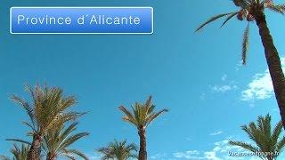 La province d'Alicante - Plages, tourisme et gastronomie