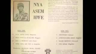 Nya Asem Hwe-City Boys Band of Ghana.