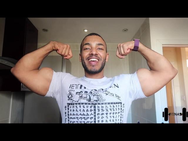 ETHIOPIA : ??????? ?????? ??? ???? / Food to build a good body/ Fit NasLifestyle /Habesha fitness