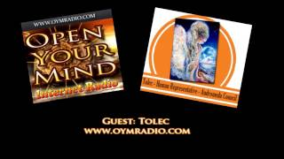 Open Your Mind (OYM) Radio - Tolec - Sunday 11th October 2015