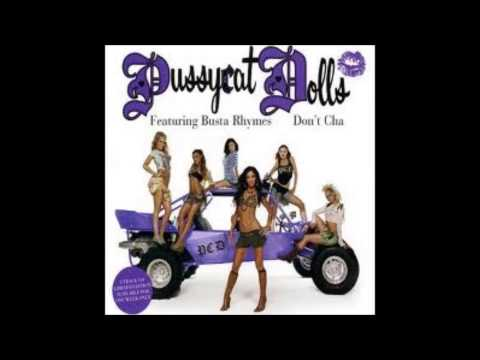 [Male Version] - Don't Cha - The Pussycat Dolls Feat Busta Rhymes