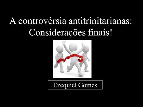 A Controvérsia antitrinitariana: considerações finais (Dr. Milton Torres)