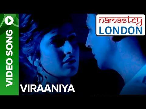 Viraaniya Romantic Version  Namastey London  Akshay Kumar & Katrina Kaif