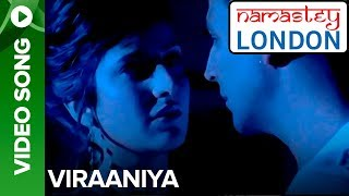 Viraaniya (Romantic Version) | Namastey London | Akshay Kumar & Katrina Kaif