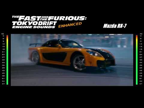 The Fast & The Furious Tokyo Drift: Engine Sounds - Mazda RX-7