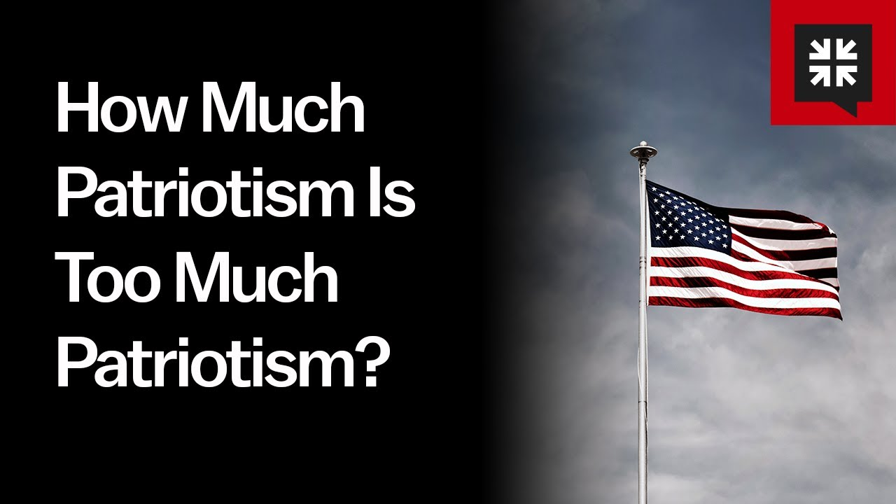 How Much Patriotism Is Too Much Patriotism? //  Ask Pastor John