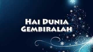 Hai Dunia Gembira Lah! (Joy to the World)
