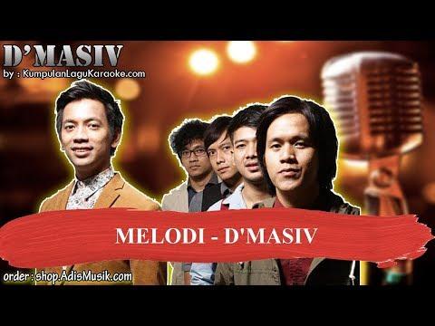 MELODI -  D'MASIV Karaoke