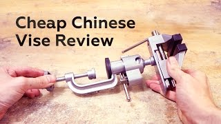Review #1: Cheap Chinese Vise