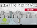 [GAMEPLAY ANDROID] Traffic Director - Paris #1