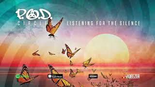 Gambar cover P.O.D. - Listening For The Silence (Circles) 2018