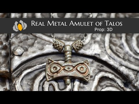 Prop: 3D - Season 1, Episode 5: Real Metal Amulet of Talos