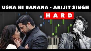 Uska Hi Banana - Piano Cover (Arijit SIngh)