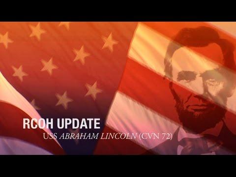 RCOH Update: USS Abraham Lincoln (CVN 72)