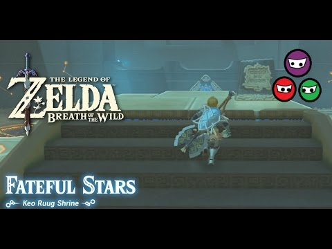 Zelda Breath of the Wild | Keo Ruug Shrine | Fateful Stars