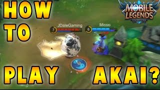 Mobile Legends How to Play Akai? (Build, Tips & Tricks, Skills)