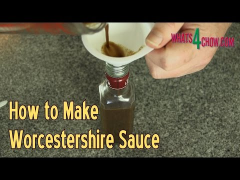 How to Make Authentic Worcestershire Sauce - Make Real Worcestershire Sauce at Home!!!